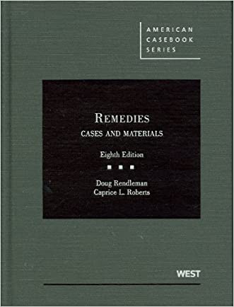 Remedies, Cases and Materials (American Casebook Series)