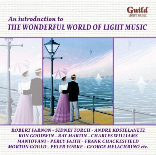 Golden Age of Light Music an Introduction by Golden Age of Light Music-An Introduction