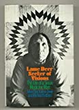 Lame Deer: Seeker of visions, The life of a Sioux Medicine man. (0671211978) by John (Fire) Lame Deer
