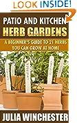 Patio and Kitchen Herb Gardens
