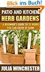 Patio and Kitchen Herb Gardens: A Beg...