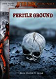 Fertile Ground (After Dark Originals)