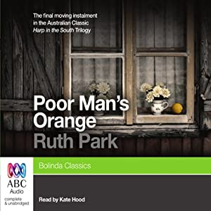 Poor Man's Orange | [Ruth Park]