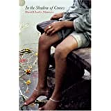 In the Shadow of Crows: Two Journeys Through India; One Remarkable Friendshipby David Charles Manners