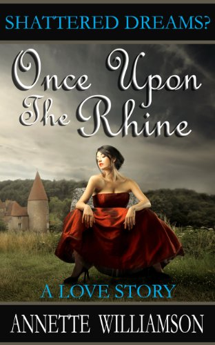Once Upon The Rhine: A Love Story