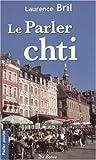 echange, troc Laurence Bril - Le Parler chti