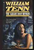 The Square Root of Man (0345292308) by Tenn, William