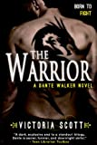The Warrior (Dante Walker)