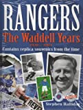 Rangers: The Waddell Years
