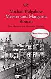 Meister und Margarita: Roman  (dtv Klassik)