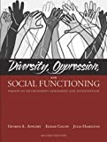 img - for Diversity, Oppression, and Social Functioning: Person-In-Environment Assessment and Intervention (2nd Edition) 2nd edition by Appleby, George A., Colon, Edgar A., Hamilton, Julia (2006) Paperback book / textbook / text book