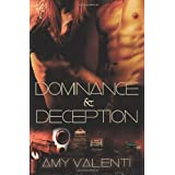 Dominance and Deception ~ Amy Valenti
