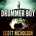 Drummer Boy Audiobook by Scott Nicholson Narrated by Milton Bagby