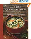 The Asian Grandmothers Cookbook: Home...