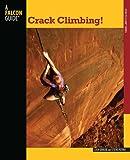 Crack Climbing! (How to Climb)