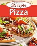 Pizza: Die beliebtesten Rezepte