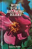 Wine for a Breaking Heart: Odes by Hafiz (Home library) (0872941078) by Hafiz
