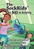 img - for The SockKids Say NO to Bullying book / textbook / text book