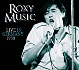 Roxy Music - Live In Germany 1980