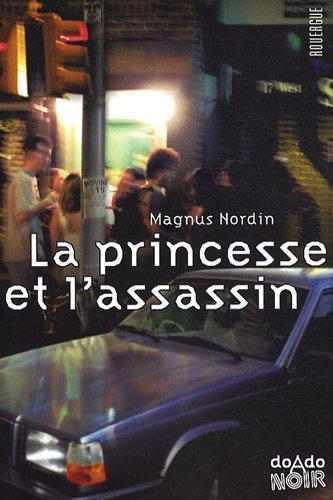 [La] Princesse et l'assassin