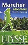 echange, troc Yves Séguin - Marcher à Montréal et ses environs