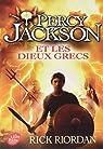 Percy Jackson et les Dieux Grecs par Riordan