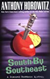 South By Southeast (Diamond Brother Mysteries) (0142403741) by Horowitz, Anthony
