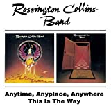 Rossington Collins Band Anytime, Anyplace, Anywhere / This is the Way