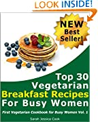 Top 30 Quick Vegetarian Breakfast Recipes for Busy Women
