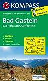 Bad Gastein /Bad Hofgastein /Dorfgastein: Wanderkarte mit Kurzführer, Panorama, Radrouten und alpinen Skirouten. GPS-genau. 1:35000 (KOMPASS-Wanderkarten)