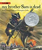 img - for By James Lincoln Collier My Brother Sam Is Dead (Unabridged) [Audio CD] book / textbook / text book