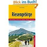 Riesengebirge: Mit Isergebirge, Jelenia Gora, Hostinne, Jablonec und Trutnov