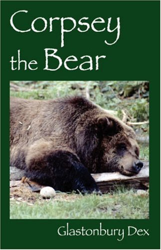 Book: Corpsey the Bear by Glastonbury Dex