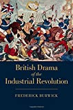img - for British Drama of the Industrial Revolution book / textbook / text book
