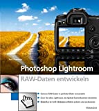 img - for Photoshop Lightroom, RAW-Daten entwickeln book / textbook / text book