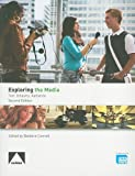 img - for Exploring the Media: Revised Second Edition book / textbook / text book