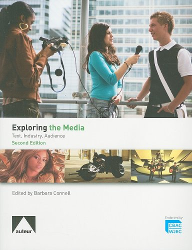 Exploring the Media: Text, Industry, Audience