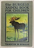 The Burgess animal book for children. by…