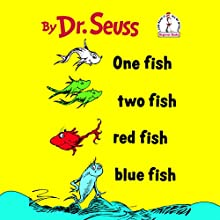 One Fish Two Fish Red Fish Blue Fish Audiobook by  Dr. Seuss Narrated by David Hyde Pierce