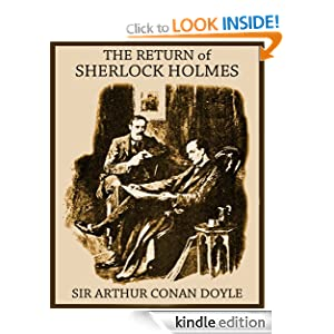 THE RETURN OF SHERLOCK HOLMES (illustrated, complete, and unabridged with the original illustrations)