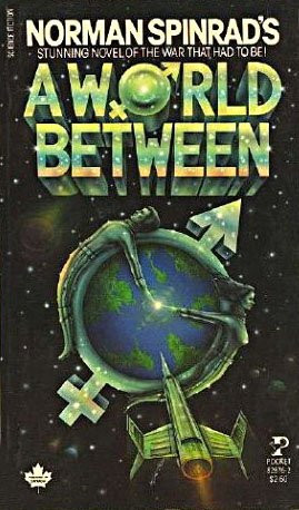 A World Between, Norman Spinrad