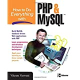 How to Do Everything with PHP and MySQLby Vikram Vaswani