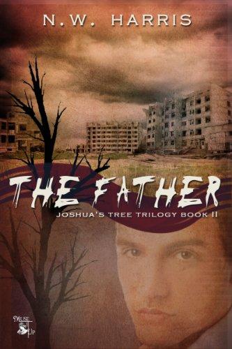 Book: The Father - Joshua's Tree Book II (Joshua's Tree) by N. W. Harris