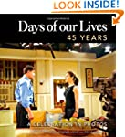 Days of Our Lives: 45 Years: A Celebr...