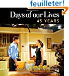 Days of Our Lives 45 Years: A Celebra...