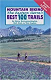 Search : Mountain Biking the Eastern Sierra's Best 100 Trails