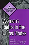 img - for Women's Rights in the United States New edition by Fox, Vivian C, Langley, Winston, Fox, Vivian C. (1998) Paperback book / textbook / text book