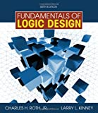 img - for Fundamentals of Logic Design (with Companion CD-ROM) book / textbook / text book