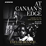 At Canaan's Edge: America in the King Years 1965-68 | Taylor Branch
