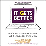img - for It Gets Better: Coming Out, Overcoming Bullying, and Creating a Life Worth Living book / textbook / text book